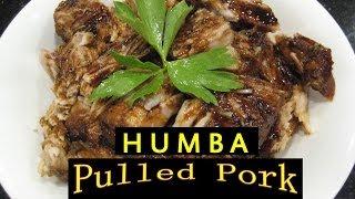 HUMBA - Filipino Pulled Pork - Liz Kreate - RECIPE