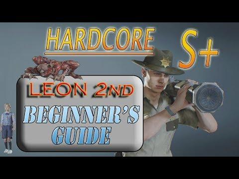 RESIDENT EVIL 2 REmake 2nd Run (B) Hardcore S+ Leon Beginner's Guide