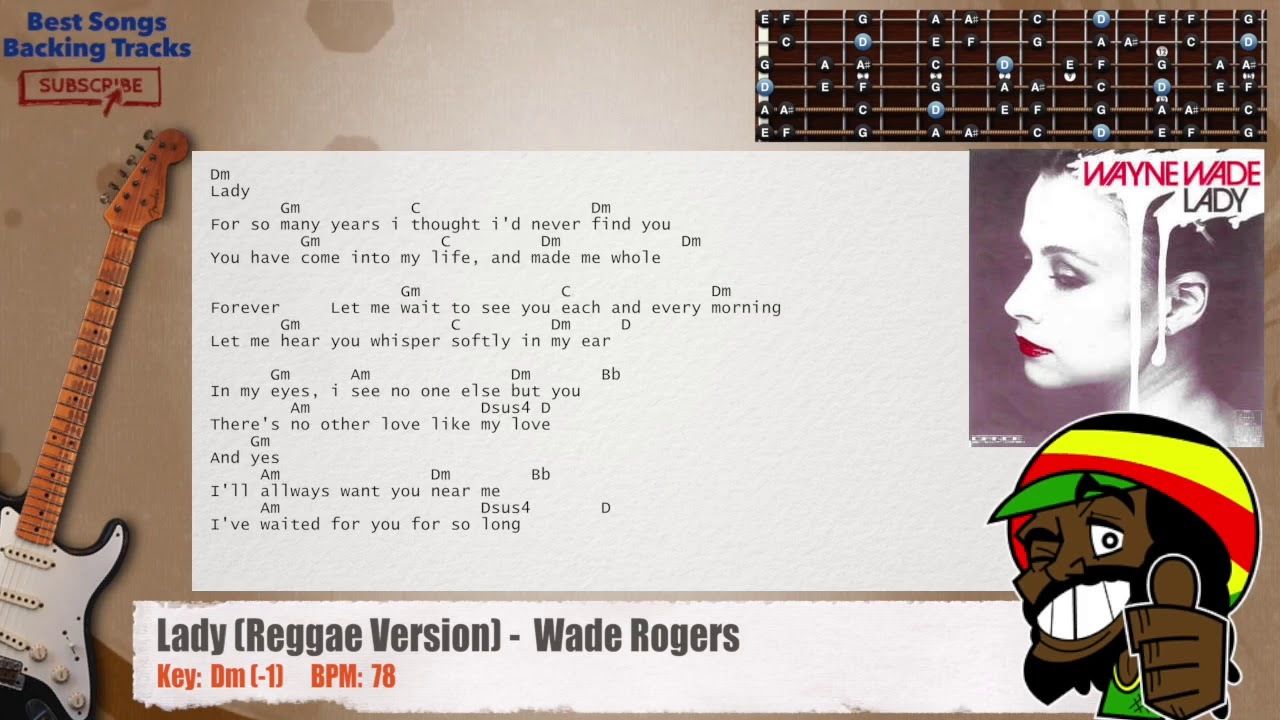 lady reggae version wade rogers guitar backing track with chords and lyrics youtube. Black Bedroom Furniture Sets. Home Design Ideas