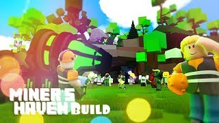 Build Miner's Haven Rez | Roblox