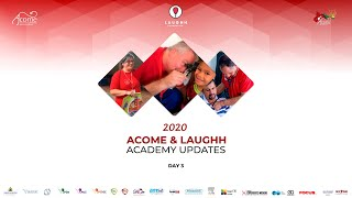 ACOME & LAUGHH: Academy Updates - Day 3