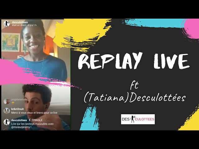 (Replay Instagram LIVE) Desculottées ft M'sieur Jérémy : Les jouets intimes pour les hommes