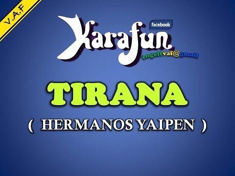 TIRANA - YAIPEN ( karaoke ) - VAF