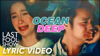 'Ocean Deep' Lyric Video | Arci  Munoz, JM De Guzman | 'Last Fool Show'