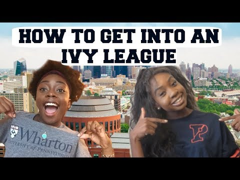 HOW TO GET INTO AN IVY LEAGUE: TIPS, TRICKS, AND REAL ADVICE