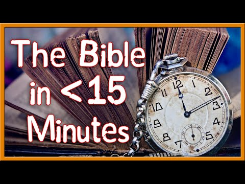 The Whole Bible in Less Than 15 Minutes!