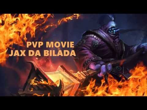 League Of Legends - Jax Da Bilada ( PvP Movie )  Hahaha