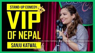 VIP of Nepal | Stand-up Comedy by Sanju Katwal