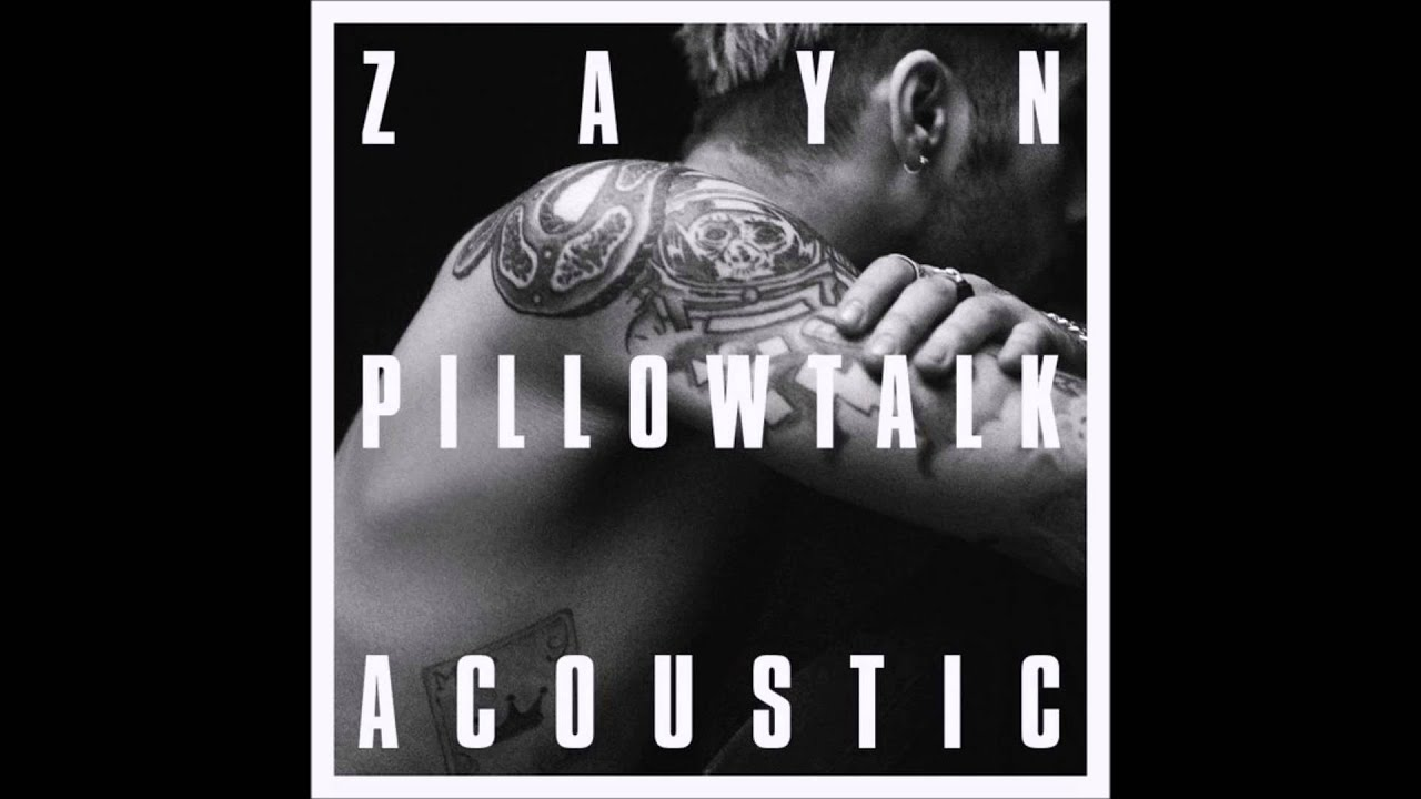Download ZAYN - PILLOWTALK (ACOUSTIC)