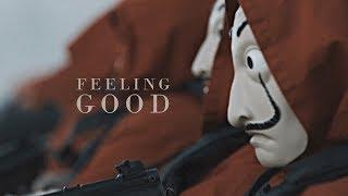 La Casa De Papel; Feeling Good