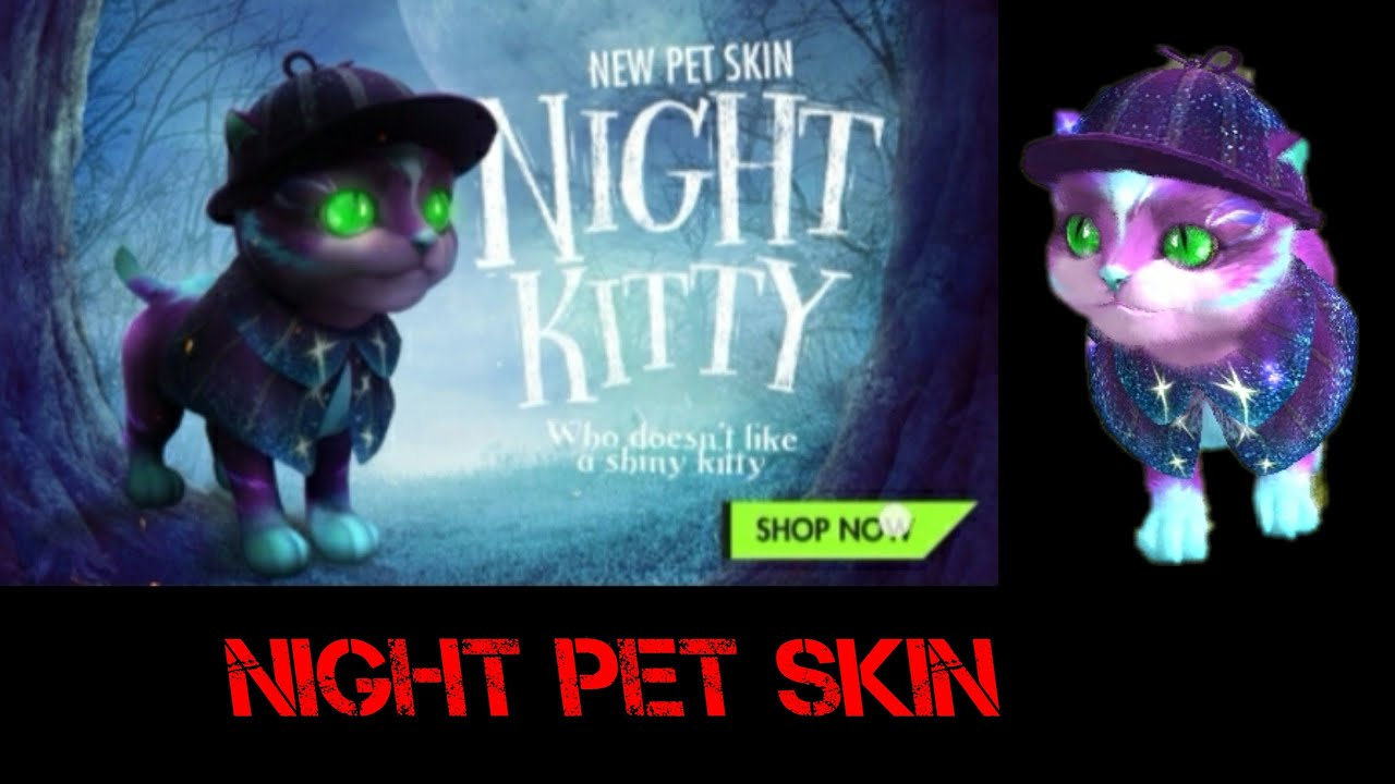 Night Kitty New Pet Skin Full Review Free Fire Mr Bangr00