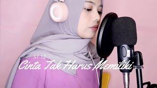 Download ST 12 - Cinta Tak Harus Memiliki (cover moosyitta) Mp3