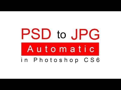 PSD To  JPG CONVERSION In CS5,CS6,CC