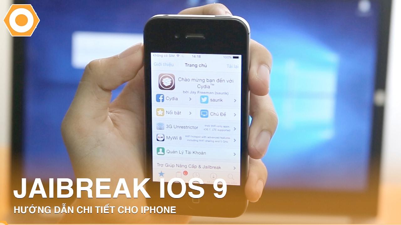 Hướng dẫn Jailbreak IOS 9 chi tiết cho iPhone.