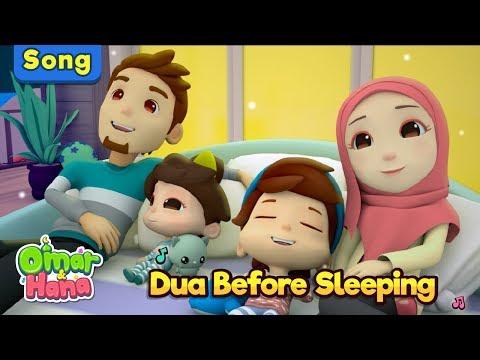 Omar & Hana   Dua Before Sleeping   Islamic Songs For Kids   Nasheed