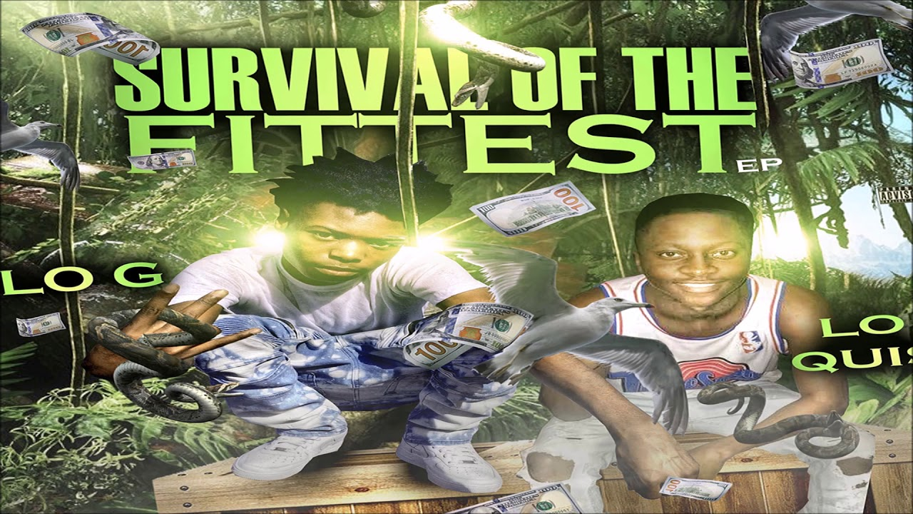 Lo Quis & Lo G - Survival Of The Fittest 2018 FULL CD (NORTH/CHARLESTON, SC)