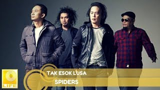 Spiders - Tak Esok Lusa (Official Audio)