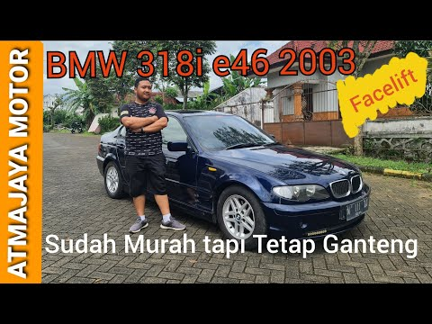 BMW 318i e46 facelift 2003 | Review dan tips sebelum membeli mobil bekas oleh Atmajaya Motor Malang
