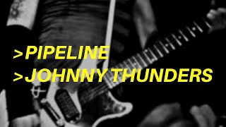 pipeline as played by johnny thunders | guitar lesson
