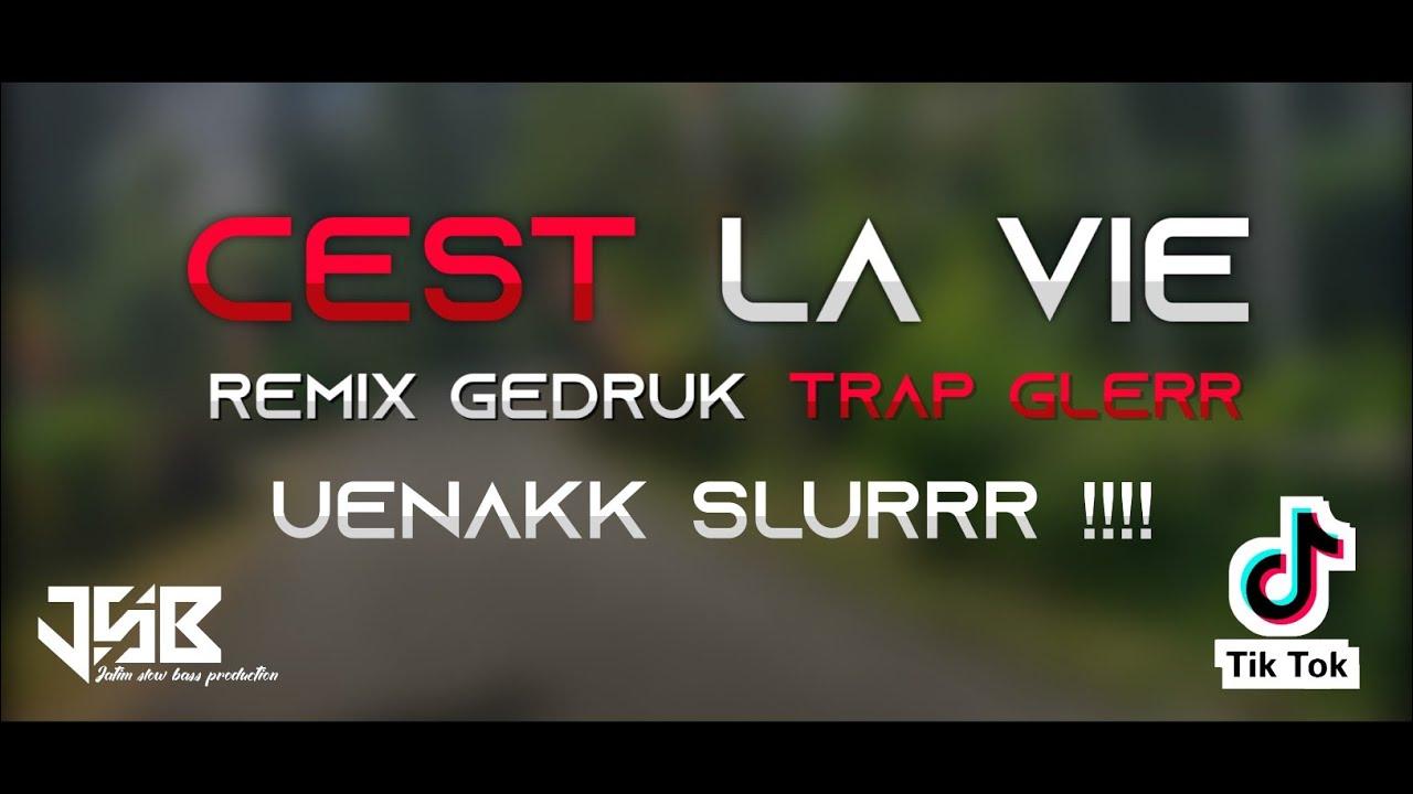 DJ Gedruk TRAP CEST LAVIE .. VIRAL TIKTOK.. Slow Remix Gamelan Angklung Full Bass 2020