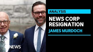 James Murdoch Resigns From News Corp Over 'certain Editorial Content' In News Outlets   Abc News