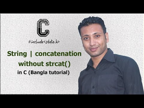 C Programming Bangla Tutorial 5.189 : String | Concatenation Without Strcat()