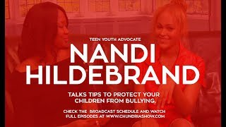 Youth Advocate Nandi Hildebrand Talks Ways To Protect Your Children From Bullying