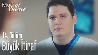 Büyük itiraf - Mucize Doktor 14. Bölüm