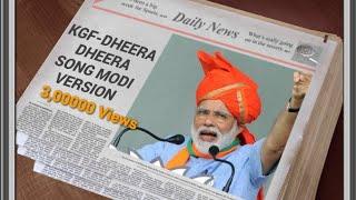 KGF Dheera Dheera Song,Modi version