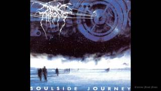 DARKTHRONE Soulside Journey (Full-length,1991)