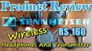 product Review: Sennheiser RS 160 Wireless Headphones and Transmitter
