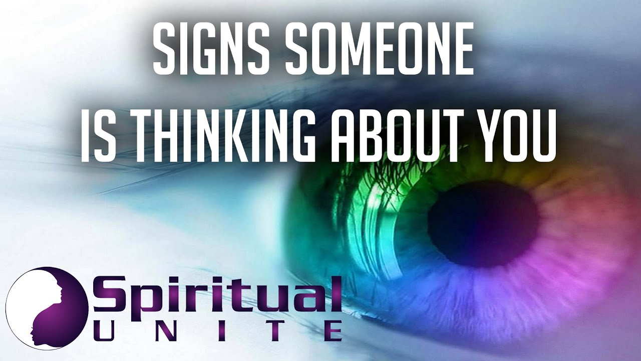 5 Psychic Signs Someone is Thinking of You - Spiritual Unite