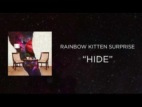 Rainbow Kitten Surprise - Hide [Official Audio]