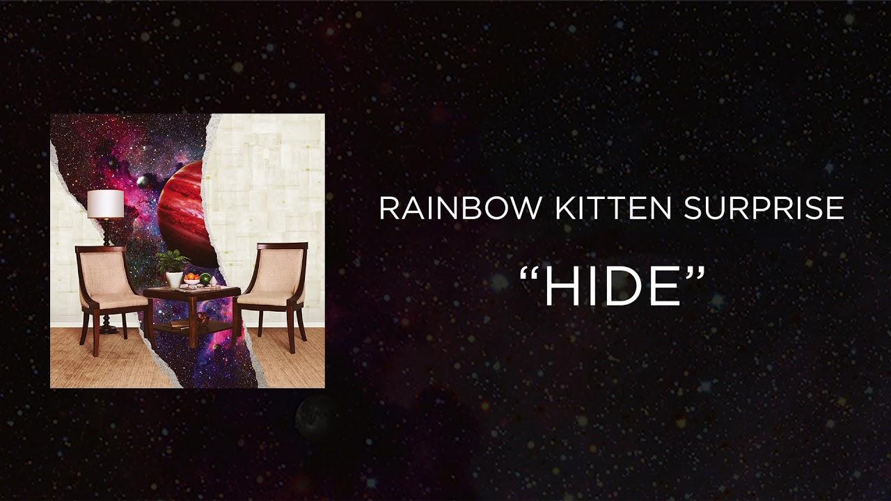 Rainbow Kitten Surprise Hide Official Audio