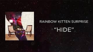 Rainbow Kitten Surprise - Hide [Official Audio]