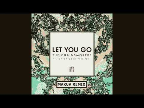 The Chainsmokers - Let You Go ft. Great...