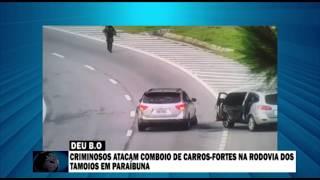 CRIMINOSOS ATACAM COMBOIO DE CARROS-FORTES NA RODOVIA DOS TAMOIOS