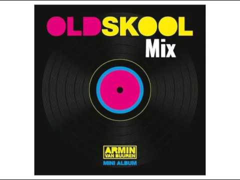 Armin van Buuren Old Skool Mix 2016