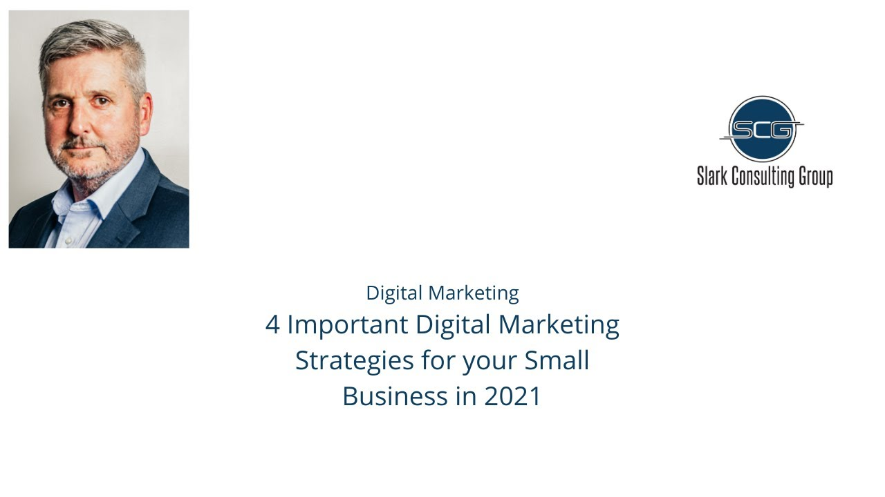 Four Digital Marketing Strategies for your Small Business in 2021