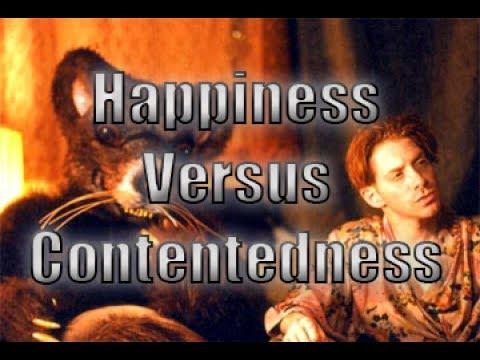 Happiness Versus Contentedness