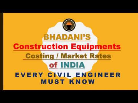 Costing of Construction Equipments / Market Rates of INDIA