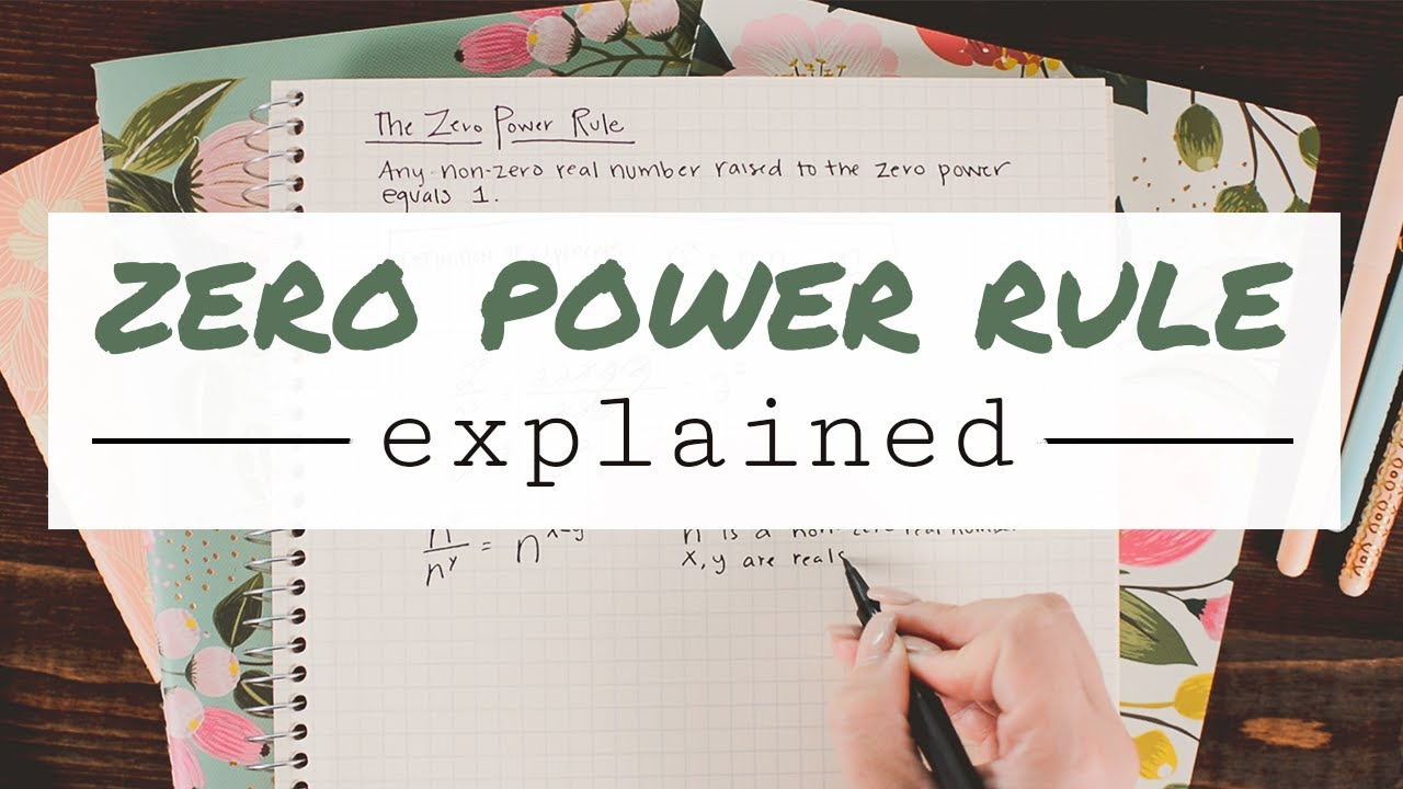"The "" Zero Power Rule"" Explained - Math Hacks - Medium"