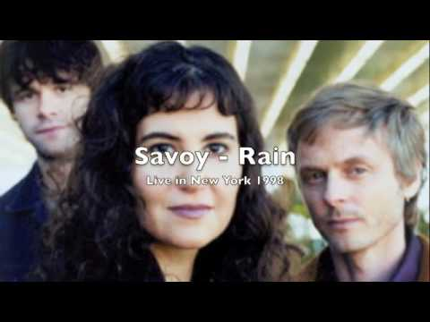 Savoy - Rain (Live in New York 1998)