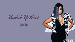 Cardi B - Bodak Yellow | LYRICS