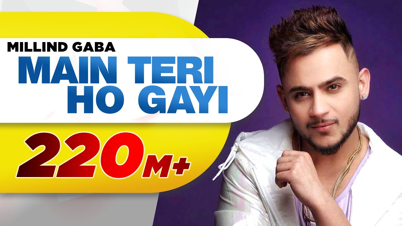 Download Main Teri Ho Gayi   Millind Gaba   Latest Punjabi Song 2017   Speed Records