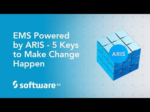 Enterprise Management System powered by ARIS - 5 Keys to Make Change Happen