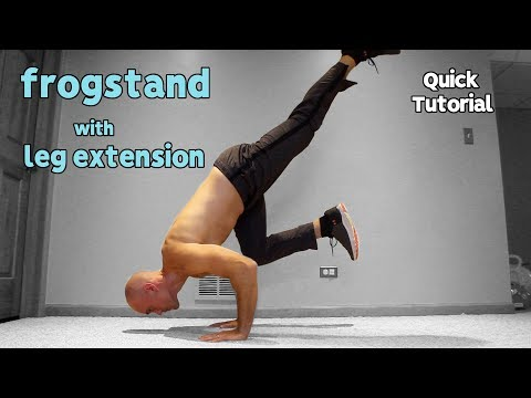 Frogstand With Leg Extension Tutorial | Advanced Frogstand Exercise