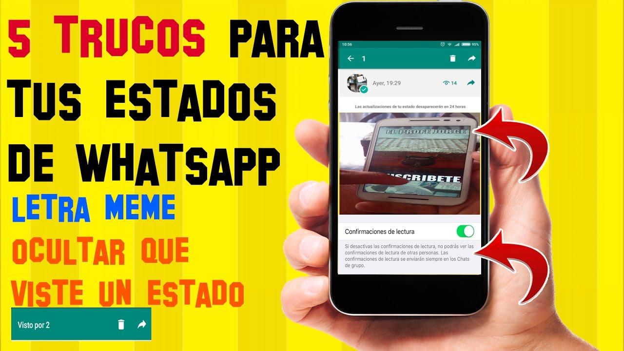 5 TRUCOS para los NUEVOS ESTADOS de Whatsapp que SEGURO no conocias ...