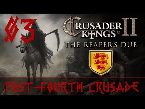 Crusader Kings 2 - Post-Fourth Crusade Bulgaria [03]