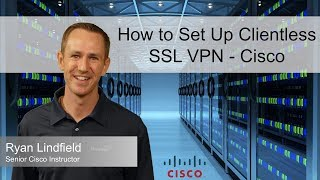 How to Set Up Clientless SSL VPN - Cisco